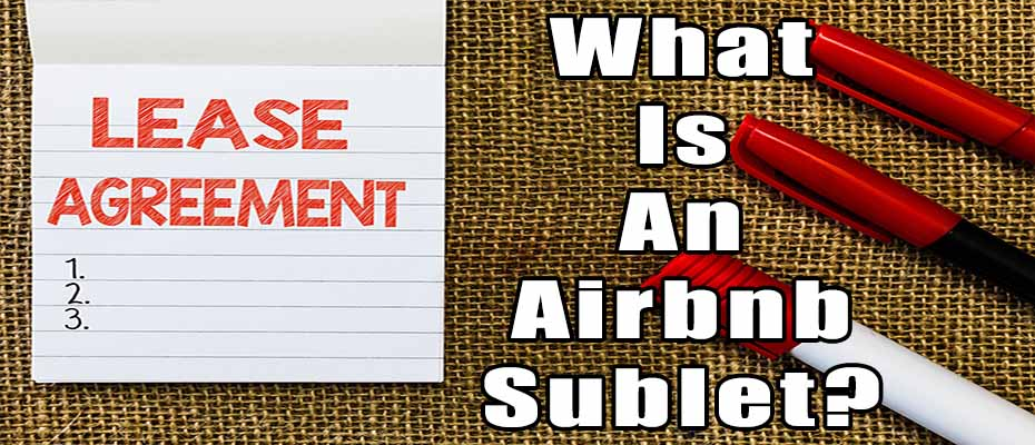 Airbnb Sublet – How To Rent Your Home Per Month